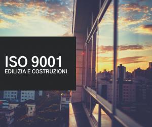 iso 9001 costruzione ed edilizia